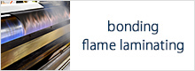 bonding / flame laminating