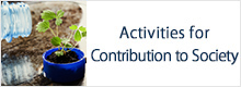 Activities for Contribution to Society